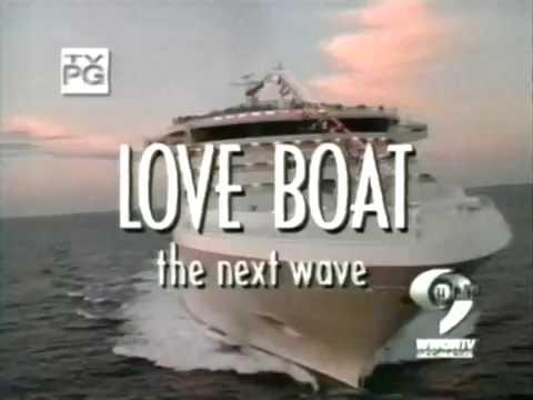 LOVE BOAT THE NEXT WAVE SEASON 2 OPENING CREDITS