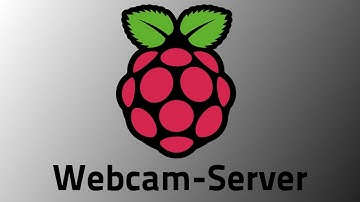 Tutorial: Raspberry Pi - Webcam-Server einrichten [GERMAN/DEUTSCH]