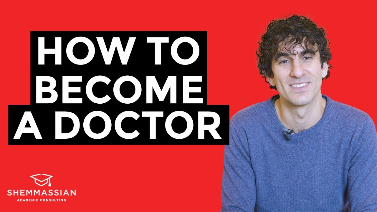 How to Become a Doctor: EVERYTHING You Need to Know