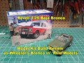 Revell 1/25 Baja Bronco Model Kit Build Review 85-4436 as the Bronco in Role Models
