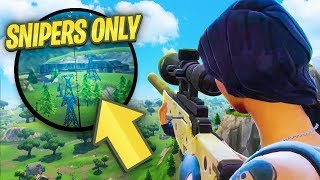 NEW SNIPERS ONLY MODE - FORTNITE Battle Royale
