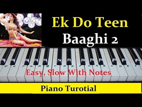 Ek Do Teen, Baaghi 2 Easy Piano Turorial With Notes