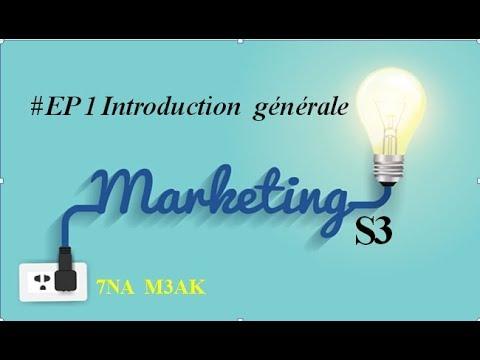 #EP 1 Marketing de base : introduction générale