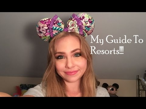 My Guide to Disney Resorts!!!