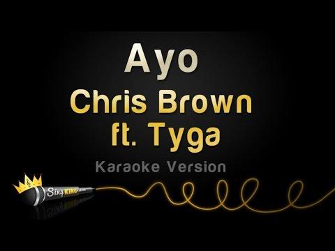 Chris Brown ft Tyga  Ayo Karaoke Version