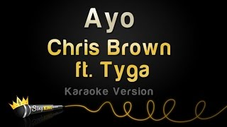 Chris Brown ft. Tyga - Ayo (Karaoke Version)