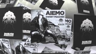 Aiemo - Sweet Peaches (Bonzai Progressive)
