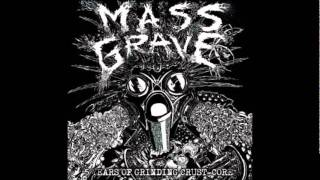 Mass Grave - We Pay To Be Slaves