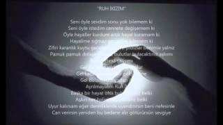 """""""ALPER-RUH İKİZİM""""(2015 beste)"""