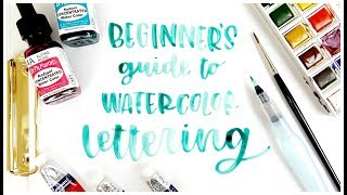 Beginner Watercolor Lettering Basics Tutorial : Tips + Tricks for Handlettering with Watercolors