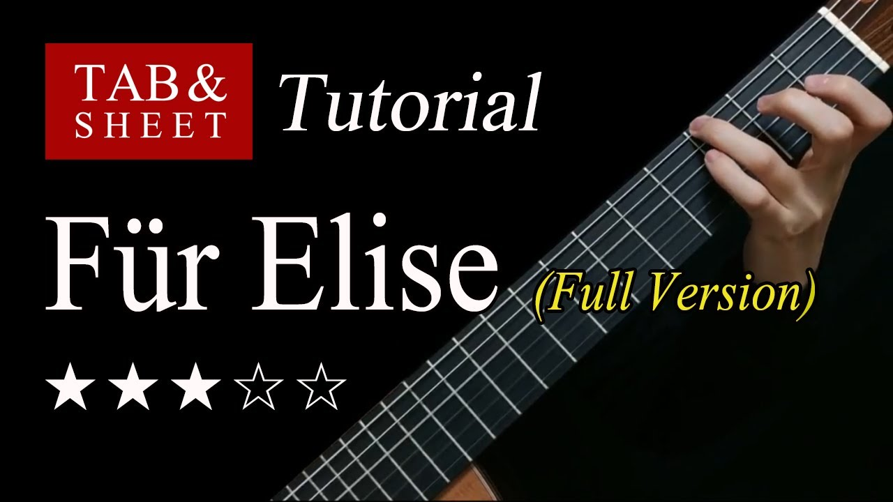 Für Elise (Full Version) - Guitar Lesson + TAB