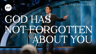 Seasons of Silence | Joel Osteen