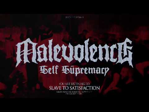 "MALEVOLENCE ""Slave To Satisfaction"" BDHW063"