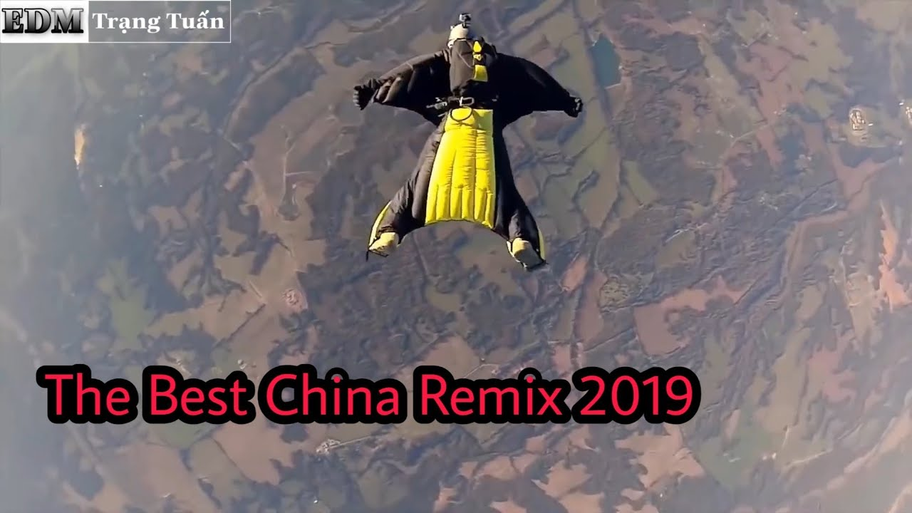 The Best China Remix 2019 | Trạng Tuấn