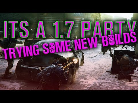 LIVESTREAM: 1.7 HYPE LETS START THE PARTY!!!! - XBOX ONE (The Division)