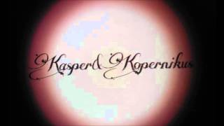 Kasper und Kopernikus Florentine