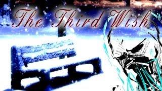 """The Third Wish"" (Feat. MrCreepyPasta)"