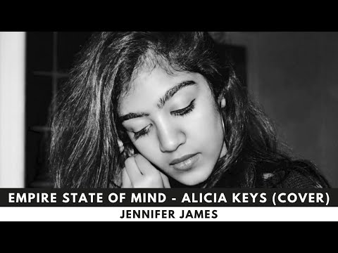Empire State of Mind - Alicia Keys (Cover by Jennifer James)