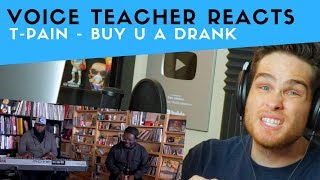 Voice Teacher Reacts to T-Pain - Buy U A Drank