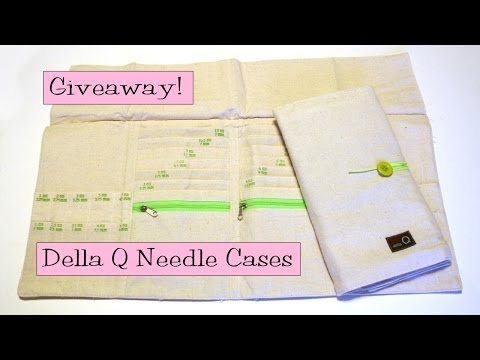 Giveaway!  Della Q Needle Cases
