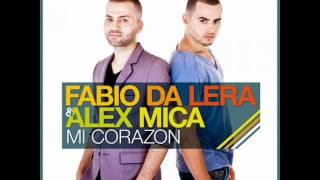 Fabio Da Lera feat Alex Mica-mi corazon  (remix)