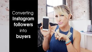 Converting Instagram followers into buyers