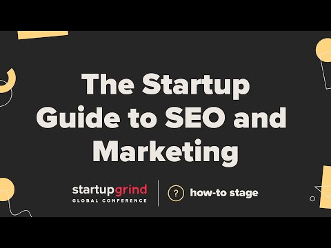 The Startup Guide to SEO and Marketing - Rand Fishkin