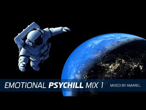 Emotional PsyChill Mix 1 by Amarel (Psychedelic Chill Out, Psybient)