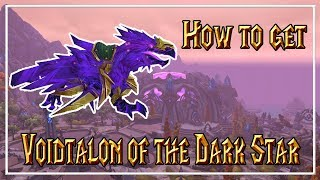 HOW TO GET: Voidtalon of the Dark Star mount│World of Warcraft: Warlords of Draenor