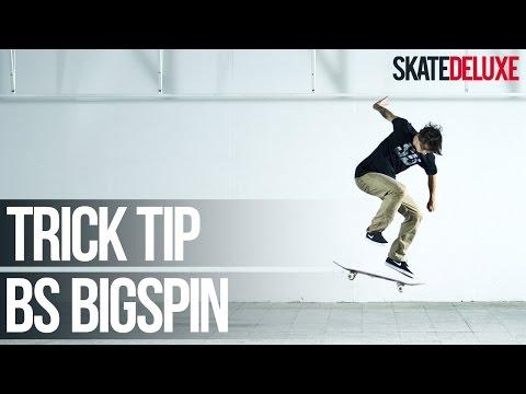 BS Bigspin | Skateboard Trick Tip | Français/French | skatedeluxe