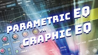 Parametric EQ vs Graphic EQ - What's the Difference? screenshot 3