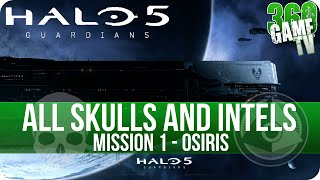 Halo 5 Guardians All Skull and Intel Locations Mission 1 Osiris - All Collectibles Guide Part 1