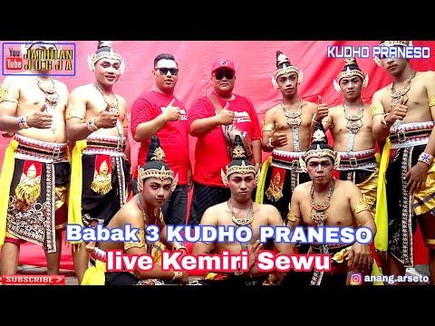 KUDHO PRANESO babak 3 live Kemiri Sewu