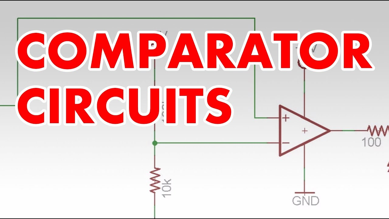 Comparator tutorial & clapper circuit  YouTube