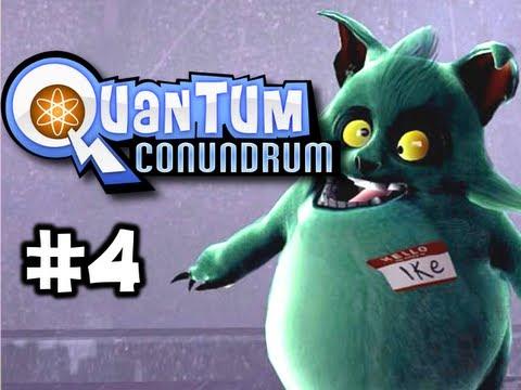 Quantum Conundrum Ep. 4 - Ike, You So Weird! (HD)