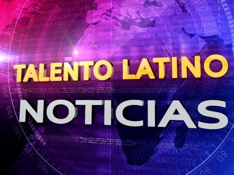 Talento Latino Noticias Semana 5/30/14