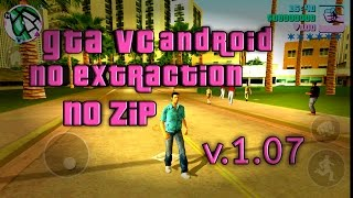 Download GTA VC android without extraction,no zip v1.07(latest)