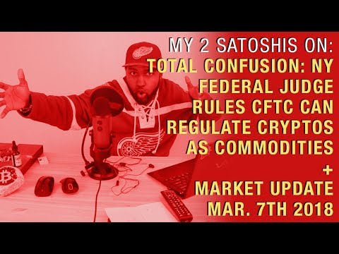 Total Confusion: NY Federal Judge Rules CFTC Can Regulate Cryptos As Commodities