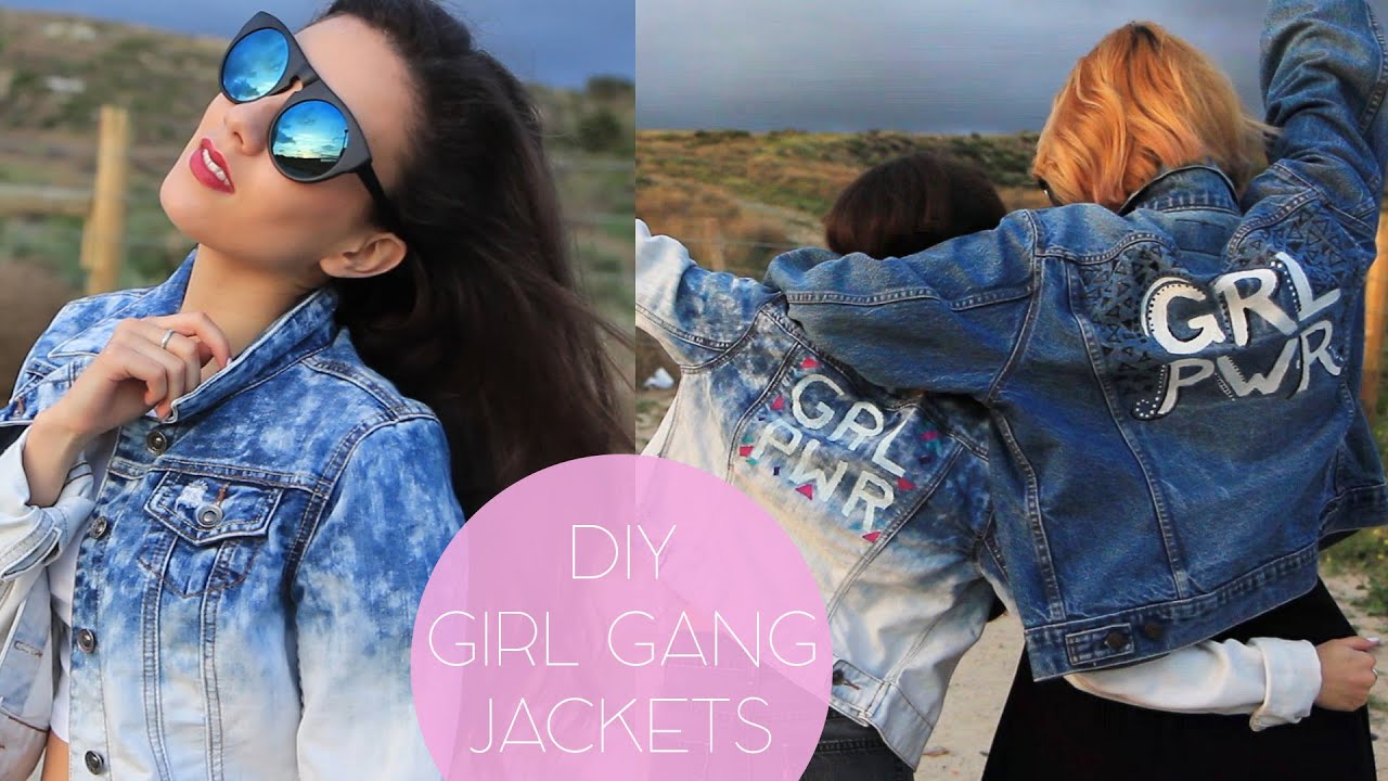 Diy Girl Gang Jackets Tumblr Inspired Youtube