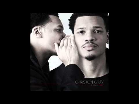 Christon Gray - Hello or Goodbye