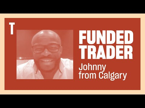 Funded Trader Johnny P. from Calgary, Alberta