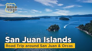 San Juan Islands - A road trip around San Juan Island and Orcas Island