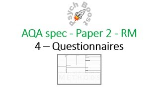 Questionnaires - Research Methods (7.04) Psychology AQA paper 2