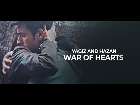 Yagiz And Hazan | War Of Hearts