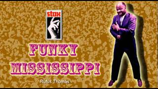 Watch Rufus Thomas Funky Mississippi video