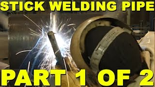 Stick Welding Pipe: Part 1 of 2 - Uphill | TIG Time