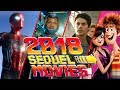 Best Upcoming 2018 Sequel Movies You Canand39t Miss - Trailer Compilation