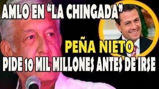 AMLO de Vacaciones - Peña Nieto solicita deuda por 10 Mil Millones USD
