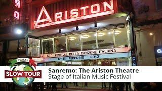 Sanremo: Ariston Theatre and Music Song Contest | Italia Slow Tour