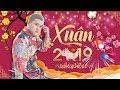 Liên Khúc Xuân Remix 2019 Hay Nhất ĐẶC BIỆT - Nhạc Xuân 2019 - nhạc tết remix mới nhất 2019